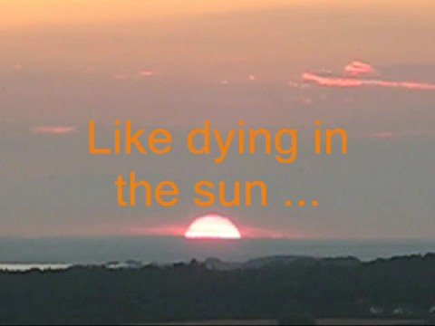 Dying in the Sun The Cranberries with Lyrics