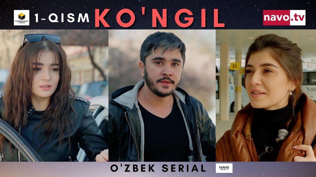 Download Ko'ngil  (o'zbek serial) 1- qism | Кўнгил (ўзбек сериал) 1- қисм