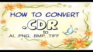 how to convert cdr to ai png bmp tiff file format