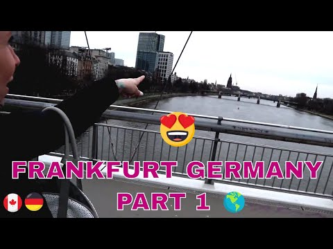Visiting Frankfurt Germany Downtown Part 1