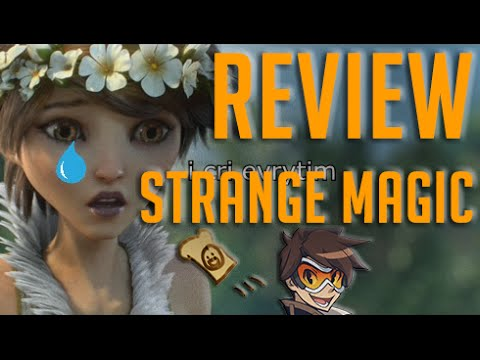 Review: Strange Magic (Part 2) - 666 SUBSCRIBER SPECIAL!