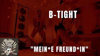 B-Tight feat. Kitty Kat - Mein*e Freund*in