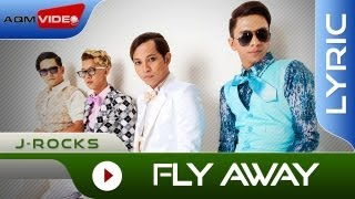 [3.31 MB] J-Rocks - Fly Away | Official Lyric Video