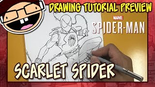 [PREVIEW] How to Draw the SCARLET SPIDER (Spider-Man PS4) | Tutorial Time Lapse