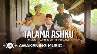 Download lagu Mesut Kurtis & Inteam - Talama Ashku | مسعود كُرتِس - طالما اشكو