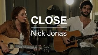 Baixar Close  - Nick Jonas (Paula Chaves & Renan Oliveira acoustic cover)