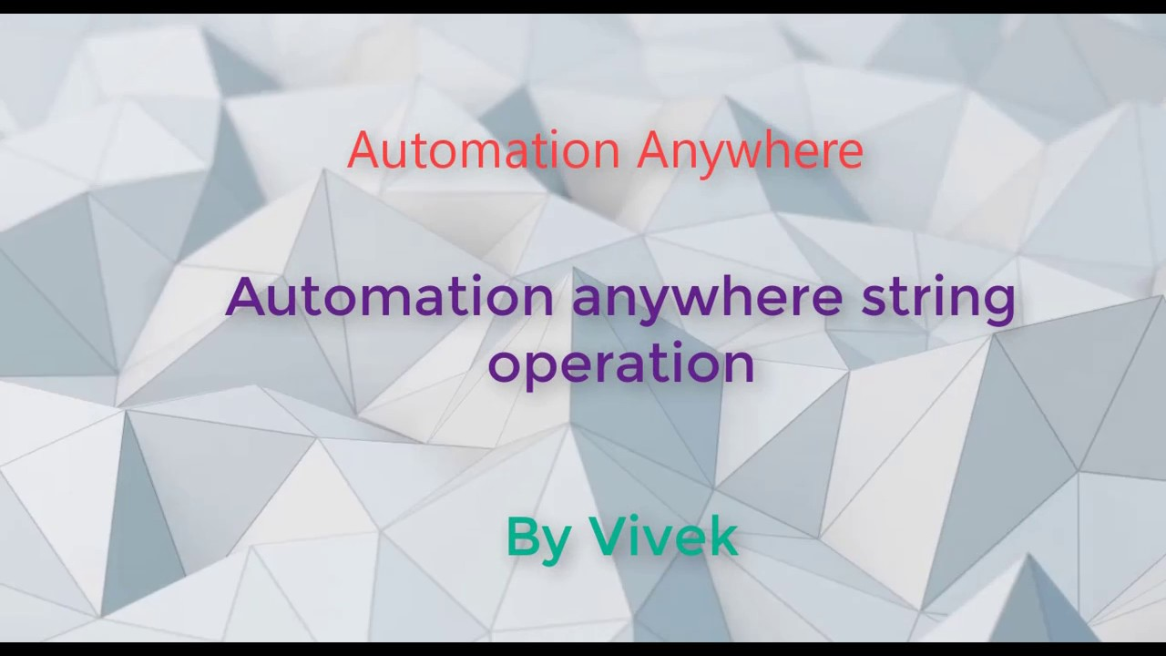 Automation Anywhere String Operation
