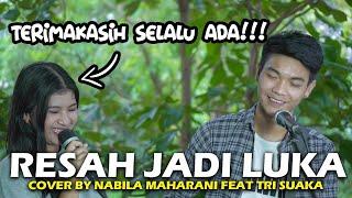 Download RESAH JADI LUKA - DAUN JATUH (LIRIK) COVER BY NABILA MAHARANI FEAT TRI SUAKA
