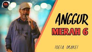 Anggur Merah 6 - Loela Drakel (Official Music Video)