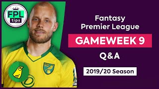 GW9: FPL Q&A | Time to Sell Pukki? | Gameweek 9 | Fantasy Premier League Tips 2019/20