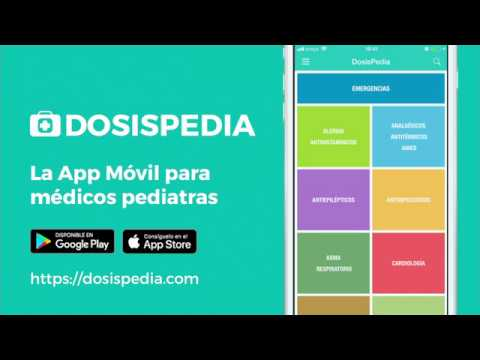 Dosispedia La App Movil Para Medicos Pediatras