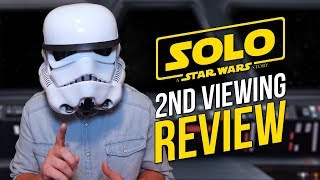 SOLO: A Star Wars Story - 2ND VIEWING REVIEW & THOUGHTS