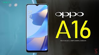 Oppo A16 Price, Official Look, Design, Specifications, Camera, Features