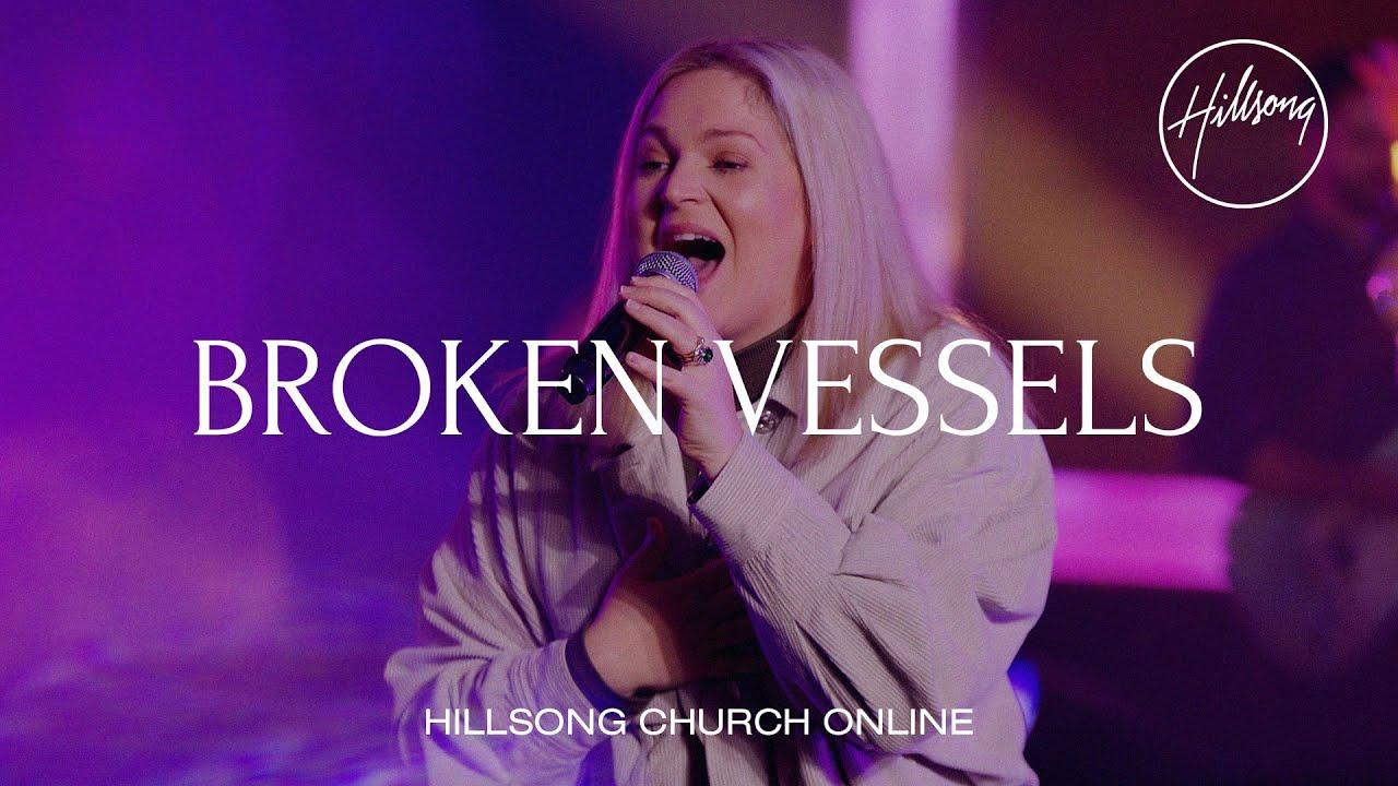 Download Broken Vessels (Amazing Grace) [Church Online] - Hillsong Worship