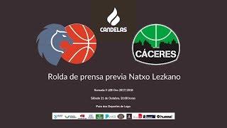 Video RP Previa Natxo Lezkano Cafés Candelas Breogán - Cáceres X5 2017-1018