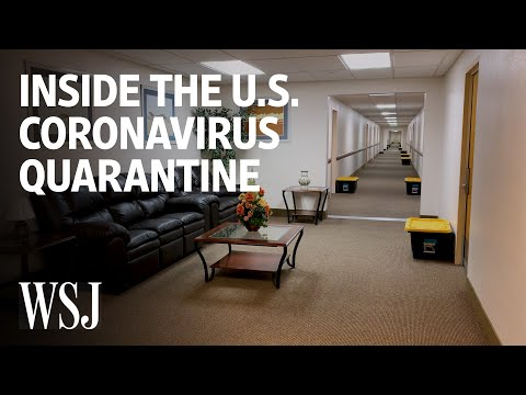 Inside The U.S. Coronavirus Quarantine | WSJ