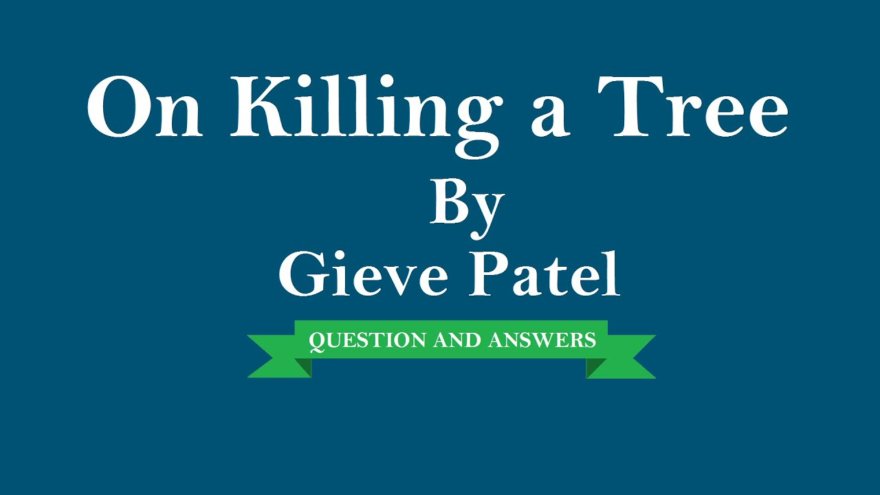 On killing a tree poem questions and answers pdf