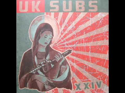 U.K.Subs - XXIV - 2013 - Full Album
