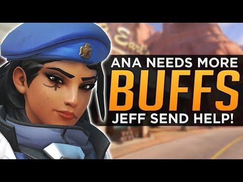 Overwatch: Ana NEEDS More BUFFS! - Jeff...