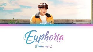 Bts Jungkook - Euphoria  Piano Ver.   방탄소년단 정국 - 유포리아   Color Coded Lyrics/han/r