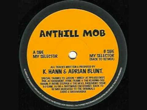Anthill Mob - My Selector