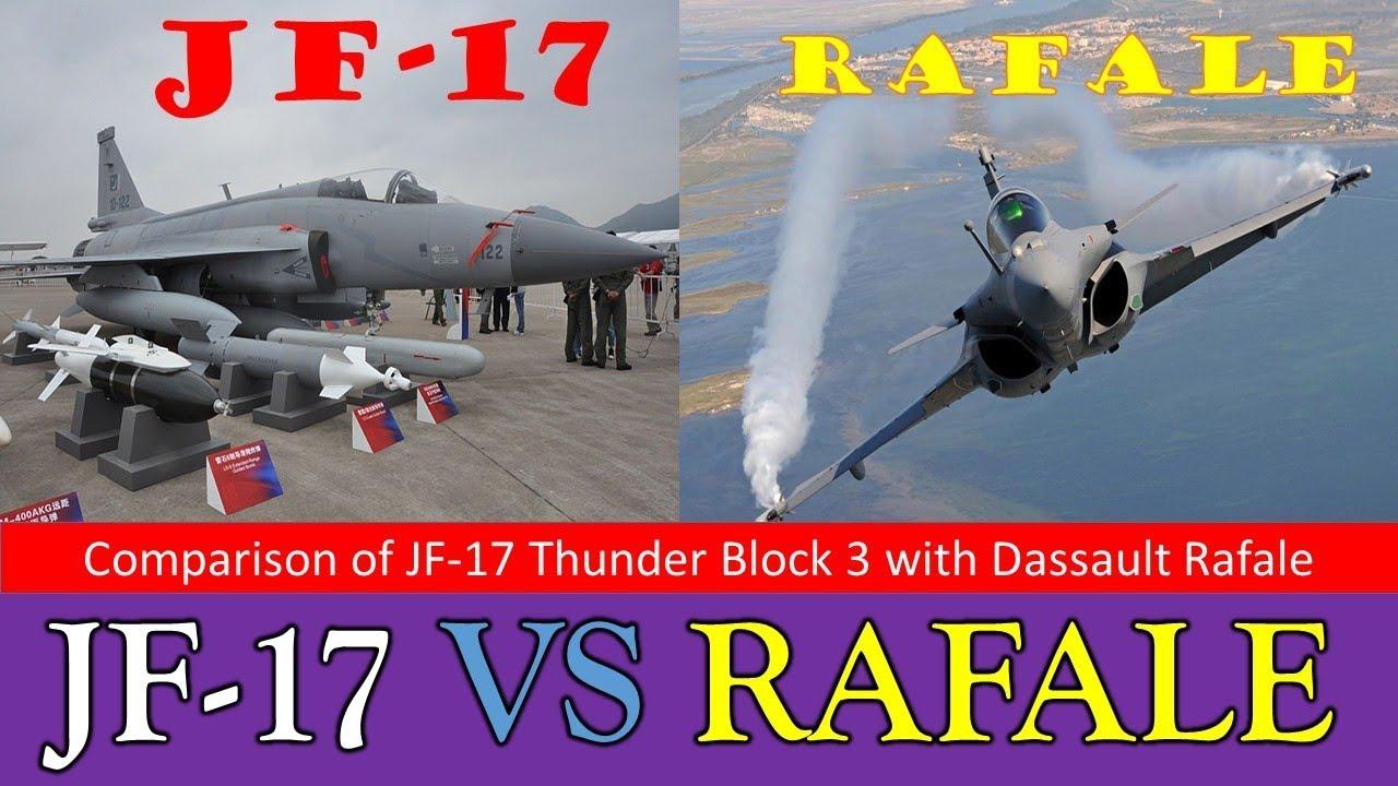Pak JF 17 Thunder Block 3 VS French Rafale