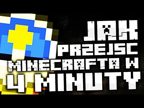 Jak Przejść Minecrafta w 4 MINUTY?!