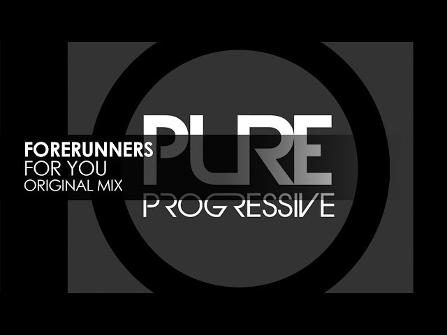 Forerunners - For You