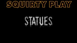STATUES - Lets Do ALL The Horror Tropes