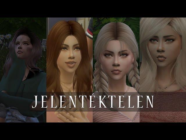 The Sims 4 ♢ Machinima ♢ Movie ♢ Jelentéktelen | Előzetes