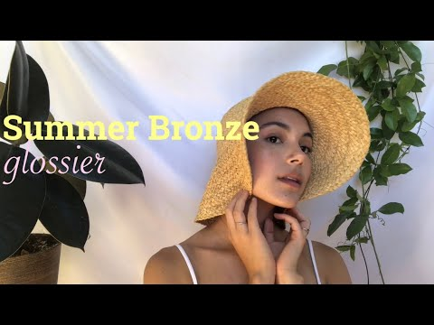 Bronze Summer Skin | ft. Glossier