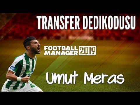Football Manager 2019 - Umut Meraş Profil Analizi