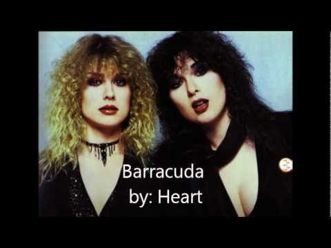 Heart - Barracuda Lyrics!