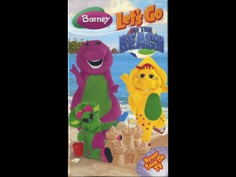 Barney - Let's Go to the Beach (2006 VHS Rip)