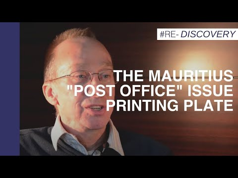 "The Re-discovery of the Mauritius ""Post Office"" Issue Printing Plate"