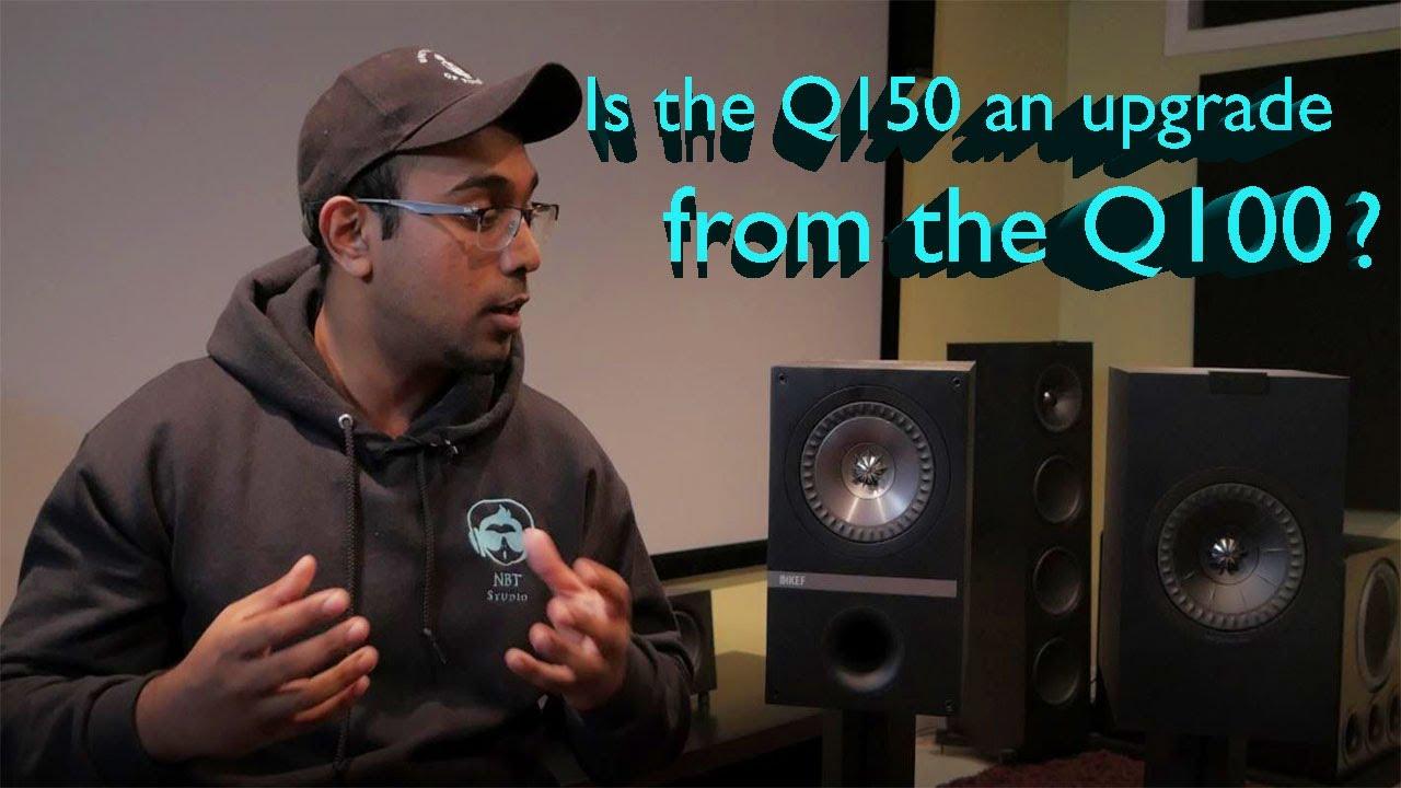 Review ! KEF Q100 vs Q150 !