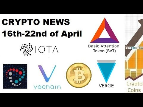 Cryptocurrency News: 16th-22nd of April News (BAT and Brave, Verge, Bitcoin, IOTA, Vechain, COSS)