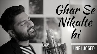 ghar se nikalte hi unplugged soul mix latest hindi songs 2017
