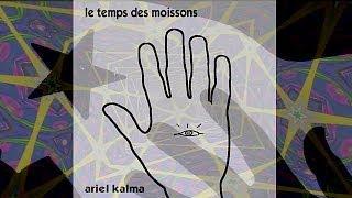 Le temps des moissons by Ariel Kalma - From 1975 LP