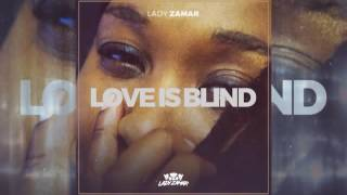 lady zamar love is blind original debut single