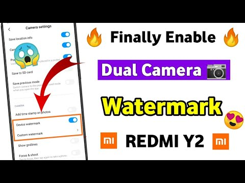 [ Official ] Enable Dual Camera 📷 Watermark Redmi Y2 | Redmi Y2 Camera Watermark