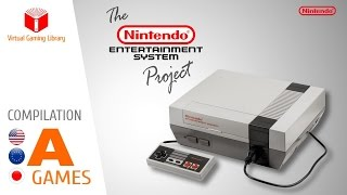 The NES / Nintendo Entertainment System Project - Compilation A - All NES Games (US/EU/JP)