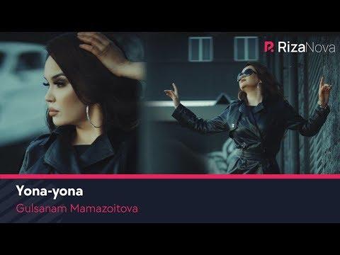 Gulsanam Mamazoitova - Yona-yona