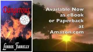 Video Book Trailer: DANGEROUS by Lorrie Farrelly