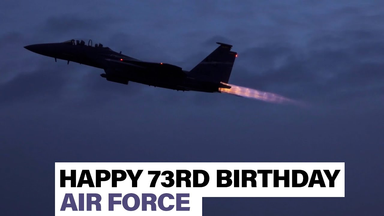 Happy birthday to the Air Force, celebrating 73 years