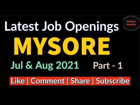 mysore job vacancy   mysore jobs   immediate jobs in mysore   jobs in mysore   Jul Aug 2021   Part 1