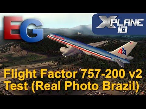 X-Plane 10.51 - FlightFactor Boeing 757-200 v2 - Test (Real Photo of Brazil) (HD).