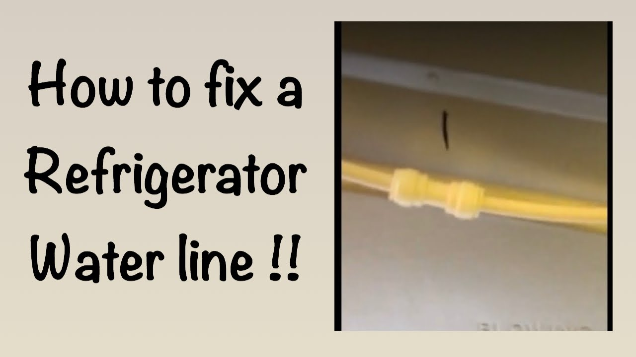 How To Fix A Leaking Refrigerator Ice Maker Water Line