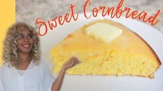 Sweet Cornbread  Easy Homemade Recipe (NEW)