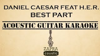 Video Daniel Caesar feat H.E.R. - Best Part (Acoustic Guitar Karaoke) download MP3, 3GP, MP4, WEBM, AVI, FLV Maret 2018